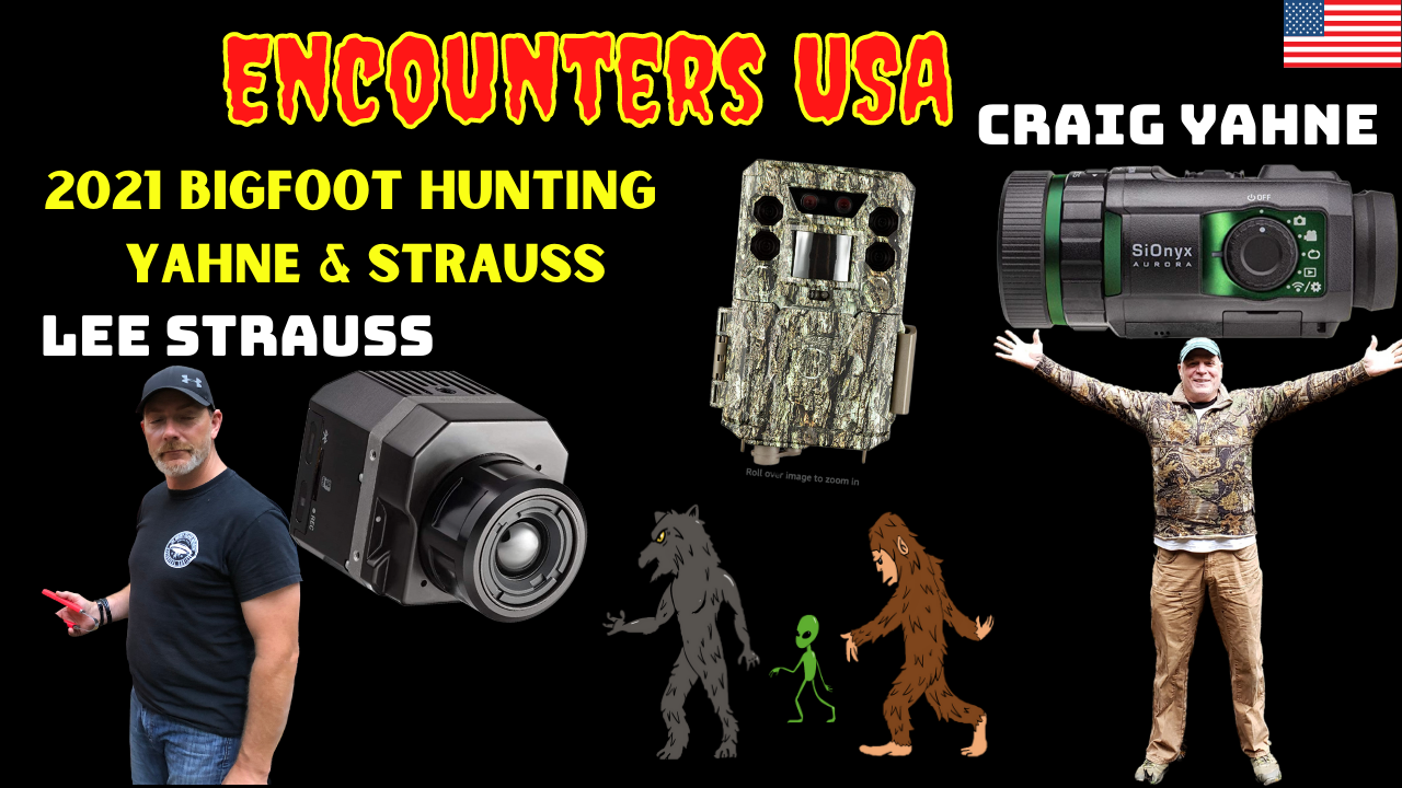 2021 Bigfoot Hunting Important Tips & Technology With Yahne & Strauss