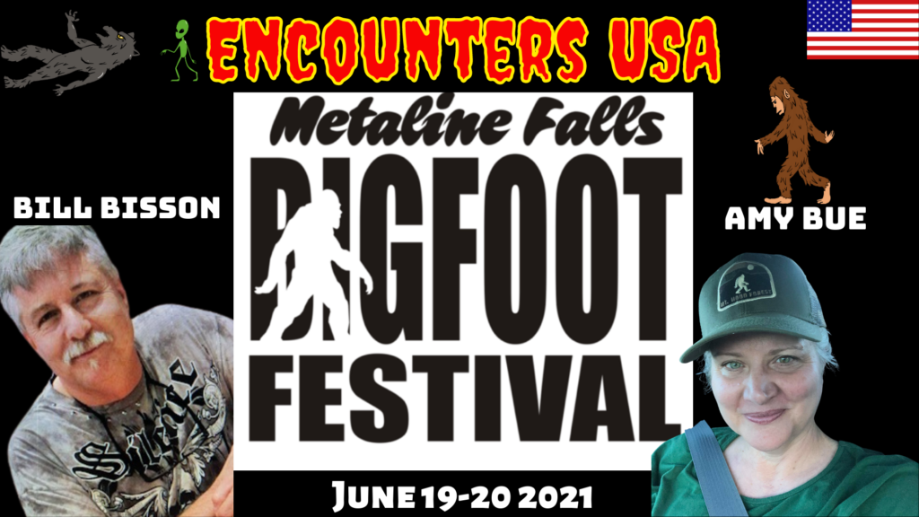 Metaline Falls Bigfoot Festival William Bisson & Amy Bue With the Big Scoop on Bigfoot