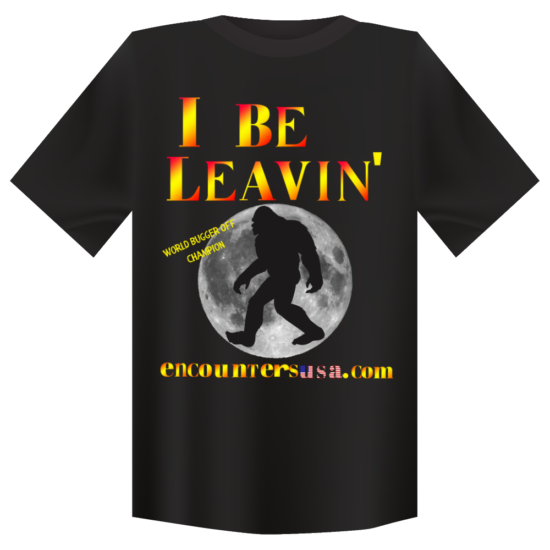 Bigfoot I Be Leavin' T-Shirt World's Bugger Off Champion With Mellow Yellow Letters